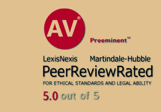 AV Preeminent LexisNexis Martindale-Hubble Peer Review Rated 5.0 out of 5